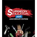 Surgeon Simulator Anniversary Edition Full Version