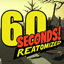 60 Seconds Reatomized Full Version