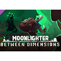 Moonlighter Between Dimensions Full Version