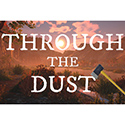 Through The Dust Full Version