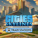 Cities Skylines Train Stations Full Version